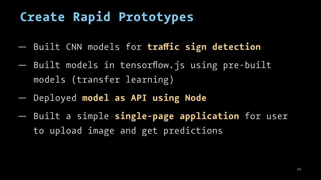 Create Rapid Prototypes — Built CNN models for ...