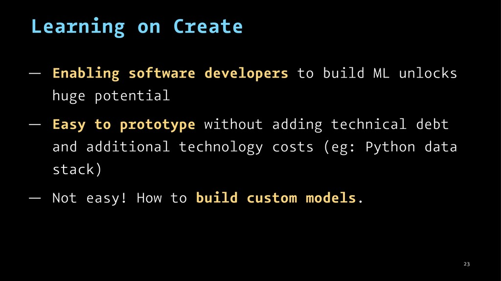 Learning on Create — Enabling software develope...