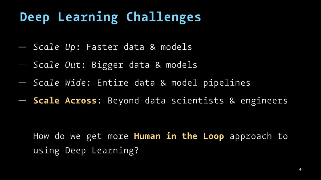 Deep Learning Challenges — Scale Up: Faster dat...
