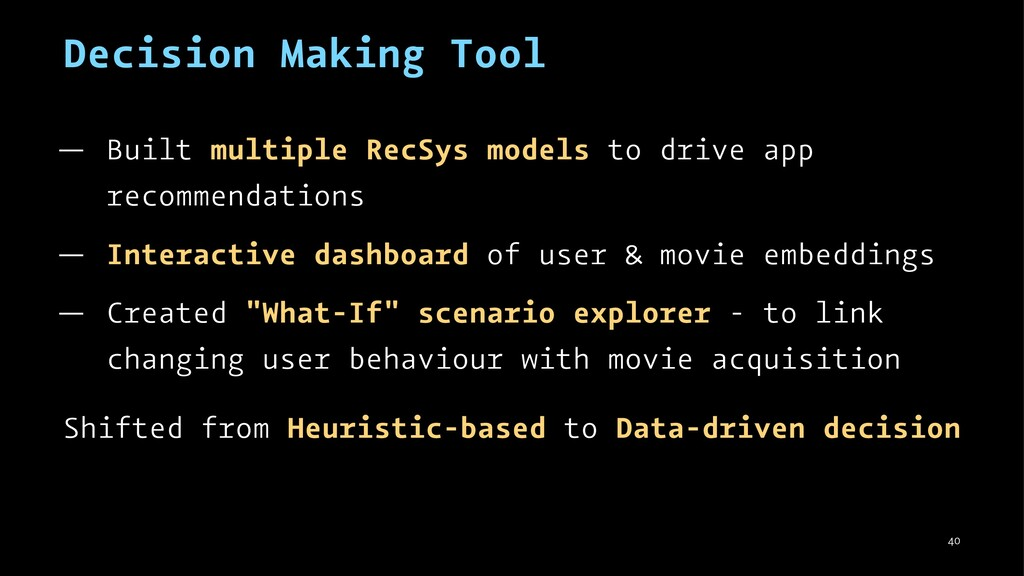 Decision Making Tool — Built multiple RecSys mo...