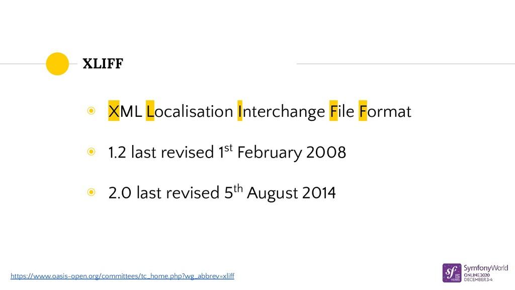 XLIFF ◉ XML Localisation Interchange File Forma...