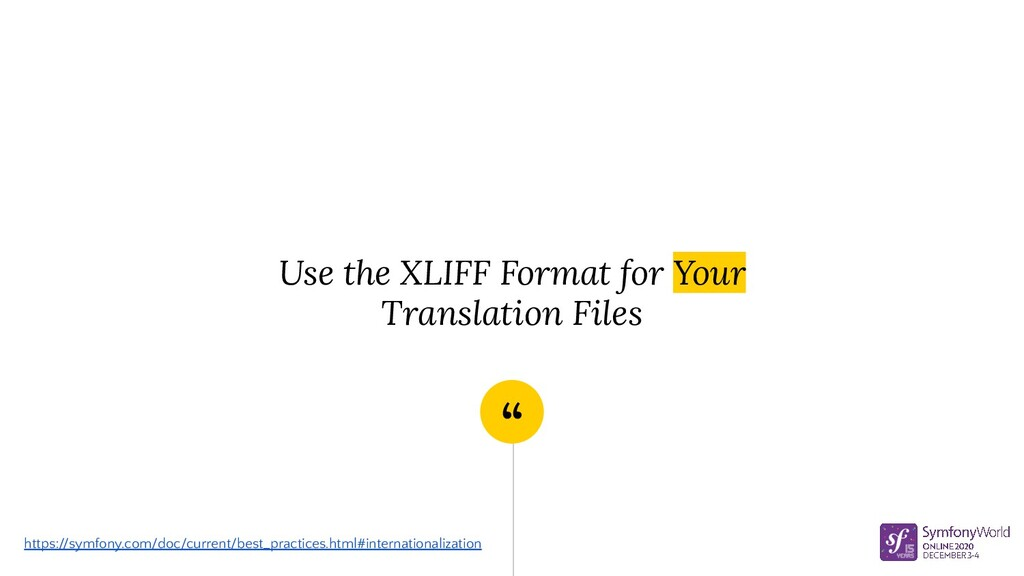 """"""" Use the XLIFF Format for Your Translation Fil..."""