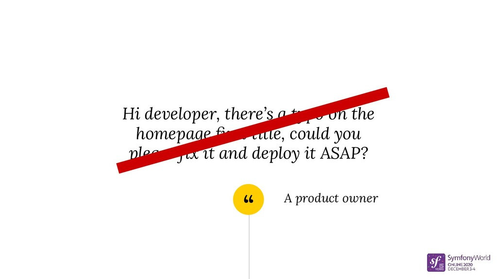 """"""" Hi developer, there's a typo on the homepage ..."""