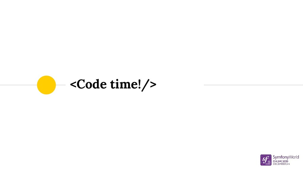 <Code time!/>
