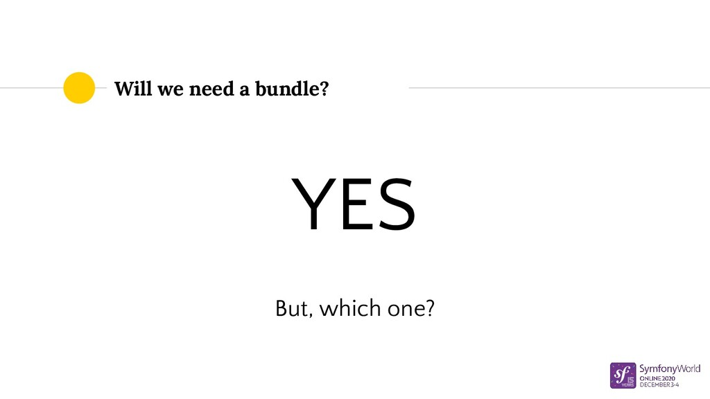 Will we need a bundle? YES But, which one?