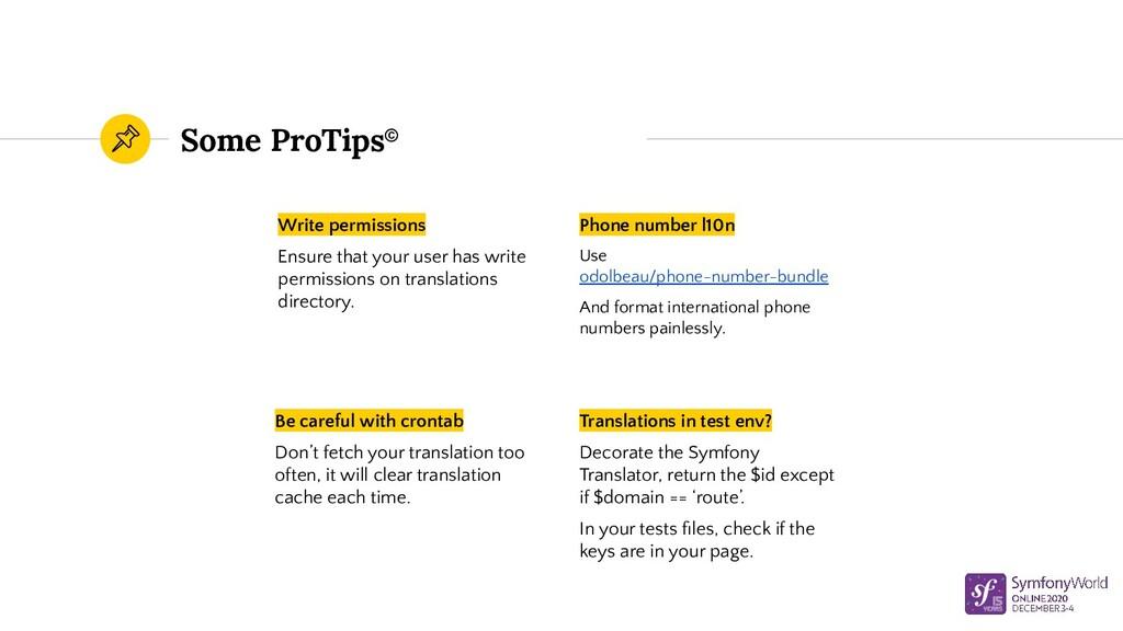 Some ProTips© Write permissions Ensure that you...