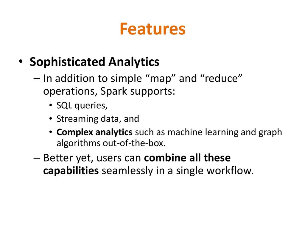 Features • Sophisticated Analytics – In additio...