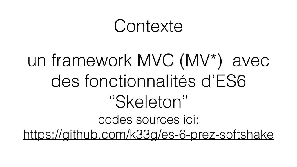 Contexte un framework MVC (MV*) avec des foncti...