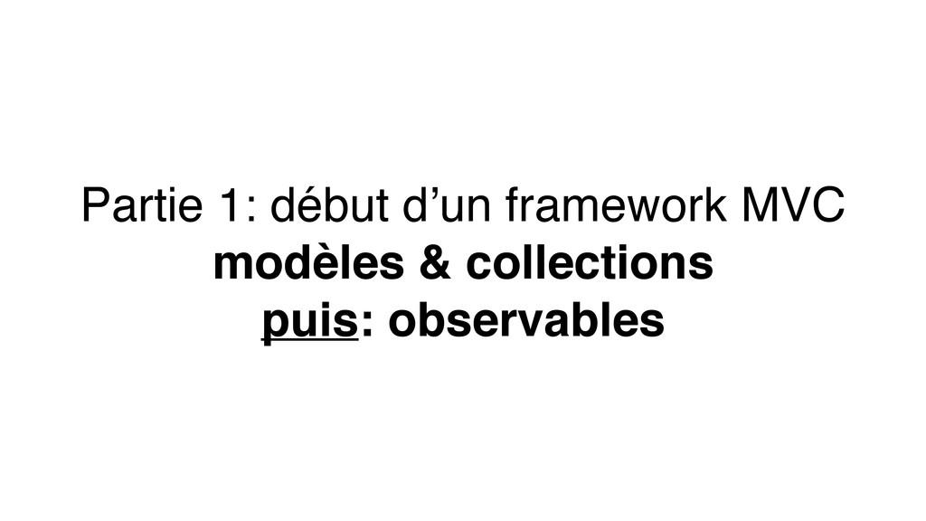 Partie 1: début d'un framework MVC modèles & co...