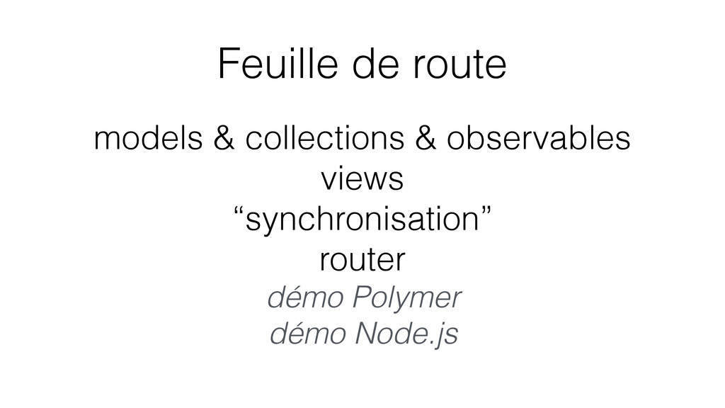 Feuille de route models & collections & observa...