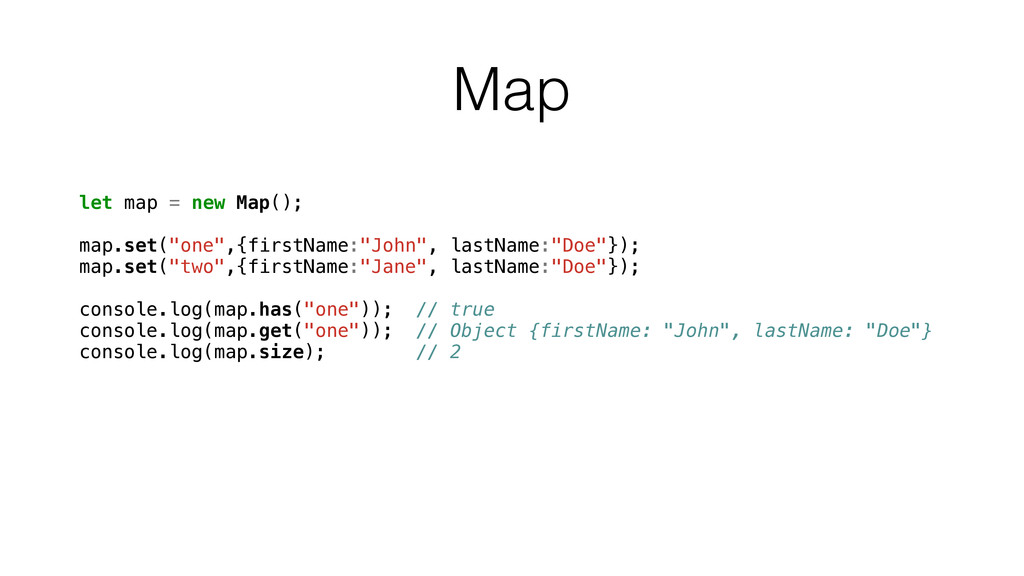 """Map let map = new Map(); map.set(""""one"""",{firstNa..."""