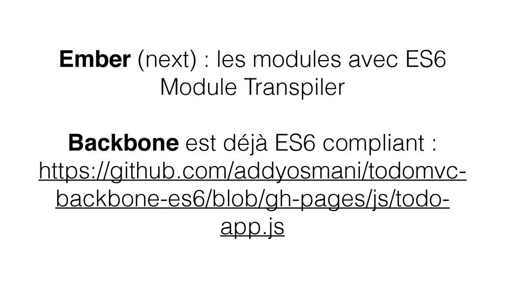 Ember (next) : les modules avec ES6 Module Tran...