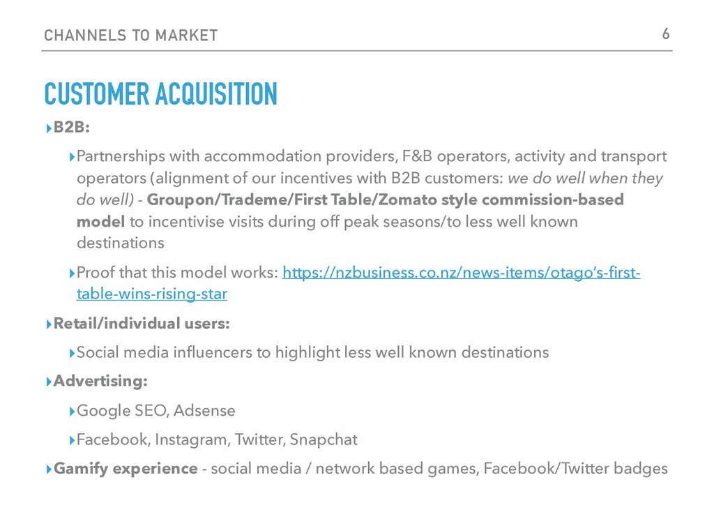 CHANNELS TO MARKET CUSTOMER ACQUISITION ▸B2B: ▸...