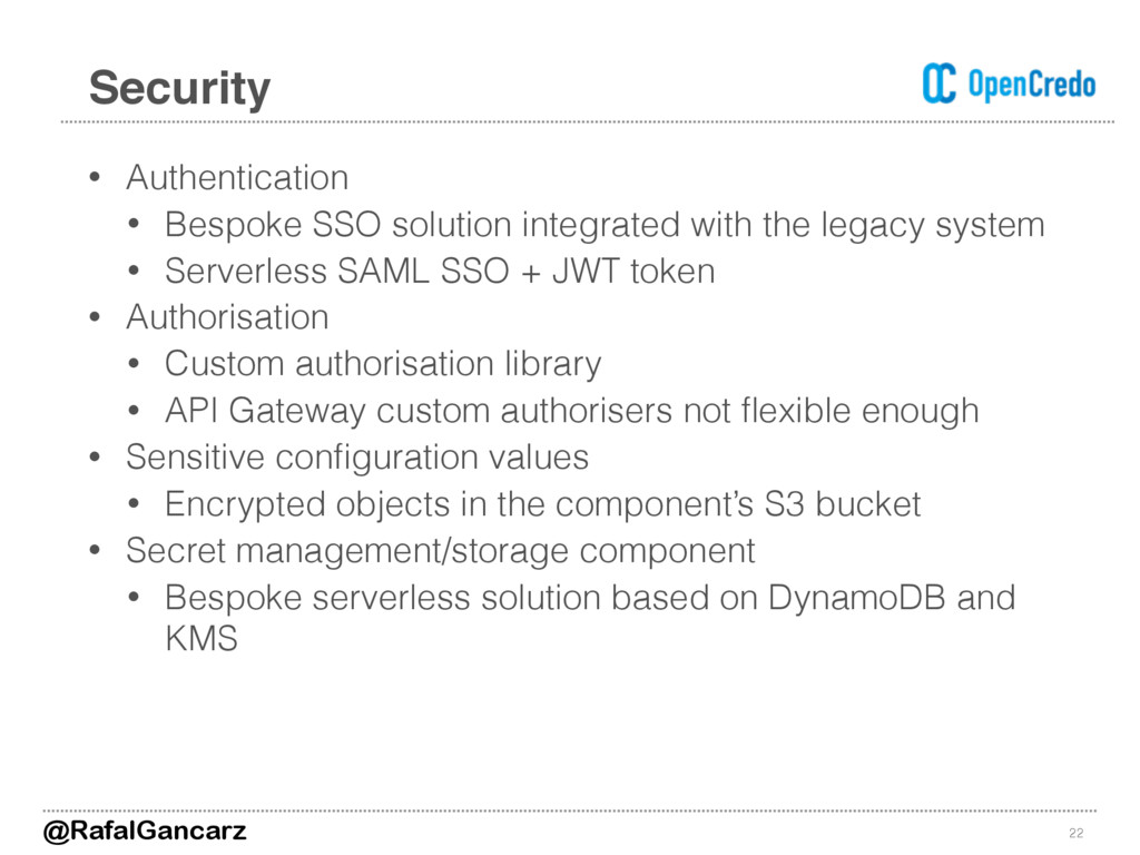 • Authentication • Bespoke SSO solution integra...