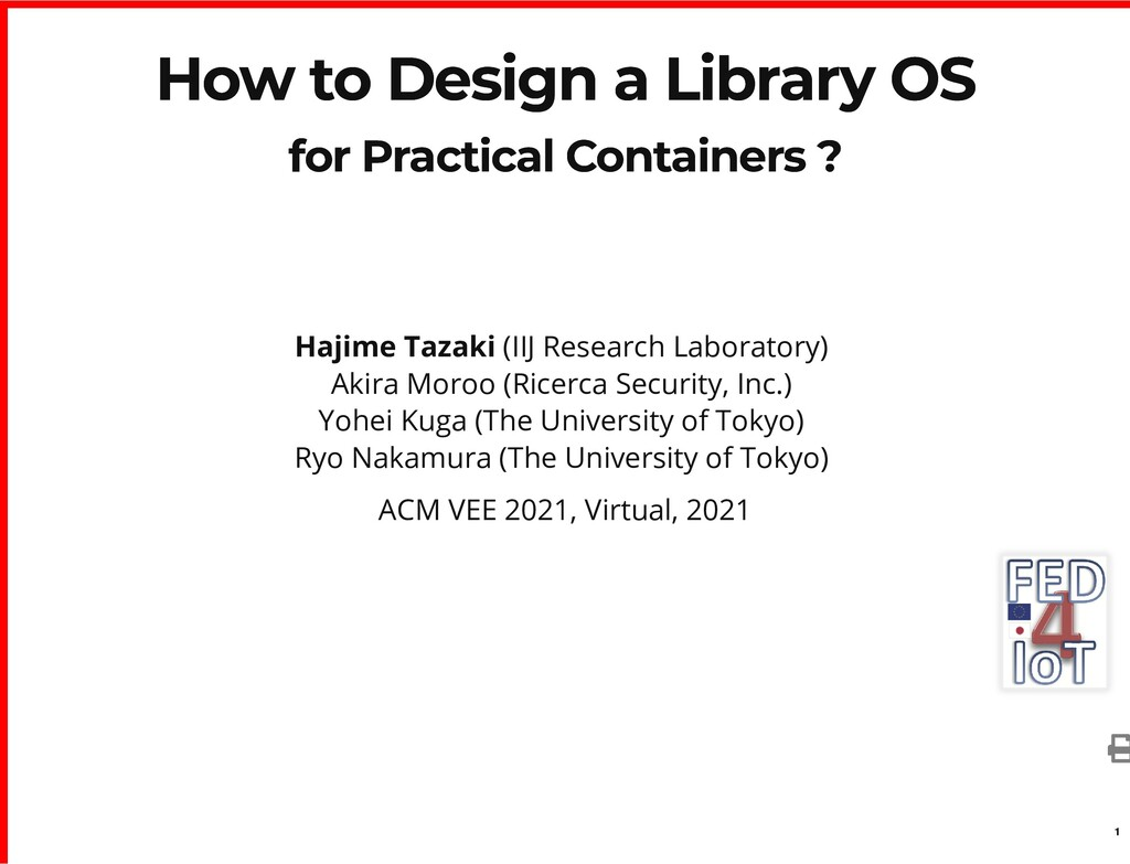 How to Design a Library OS How to Design a Libr...