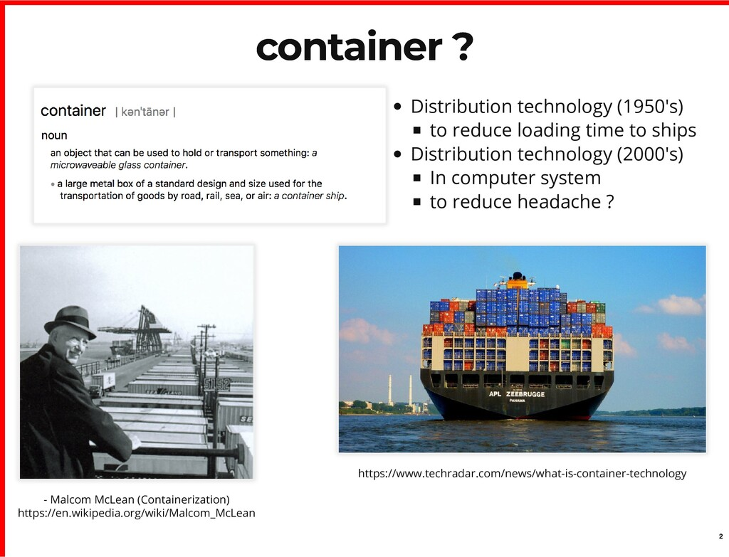 - Malcom McLean (Containerization) https://en.w...