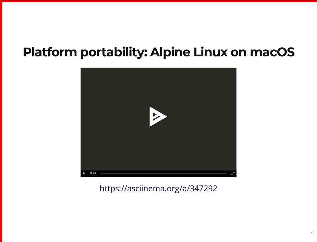 Platform portability: Alpine Linux on macOS Pla...
