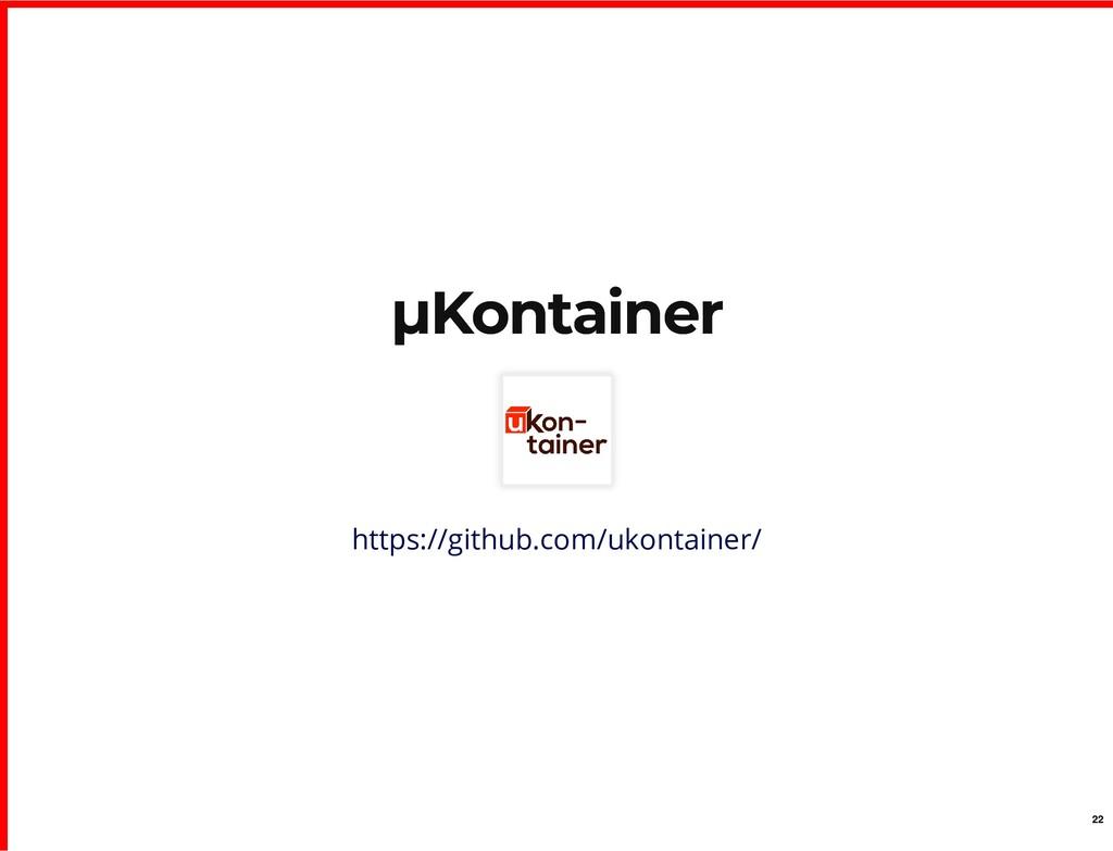 µKontainer µKontainer https://github.com/ukonta...