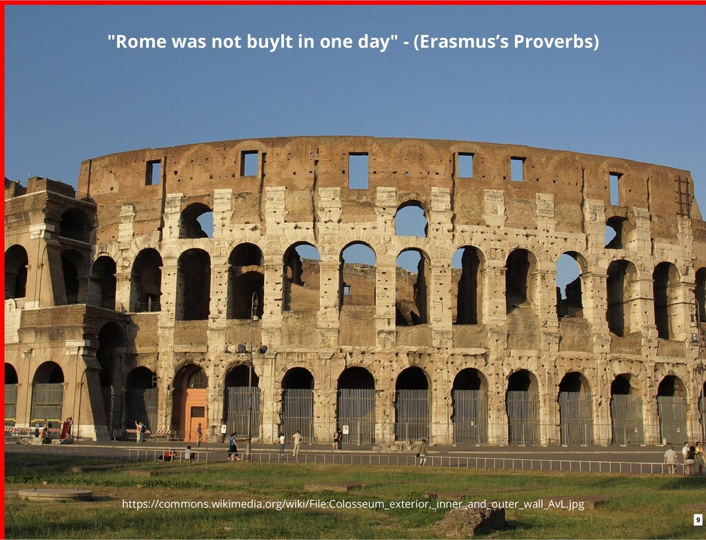 """Rome was not buylt in one day"" - (Erasmus's Pr..."