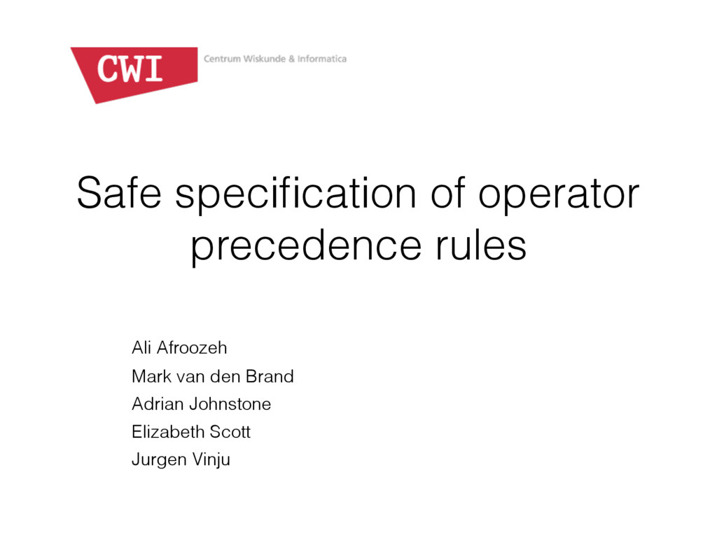 Safe specification of operator precedence rules ...