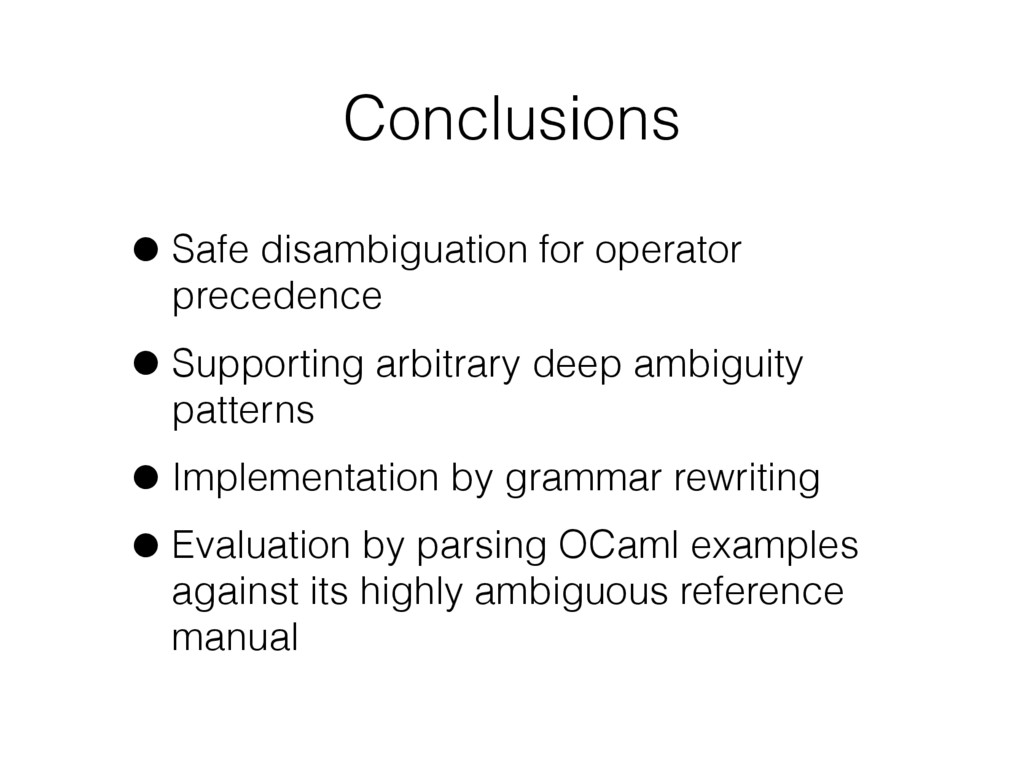 Conclusions •Safe disambiguation for operator p...