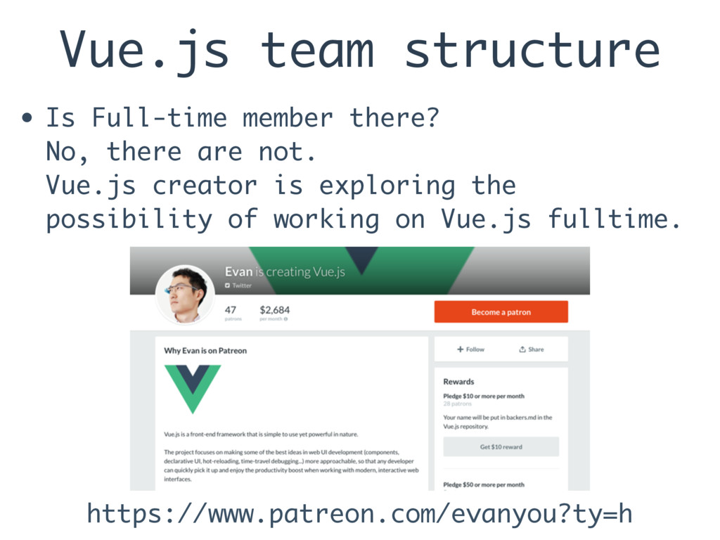 Vue.js team structure • Is Full-time member the...