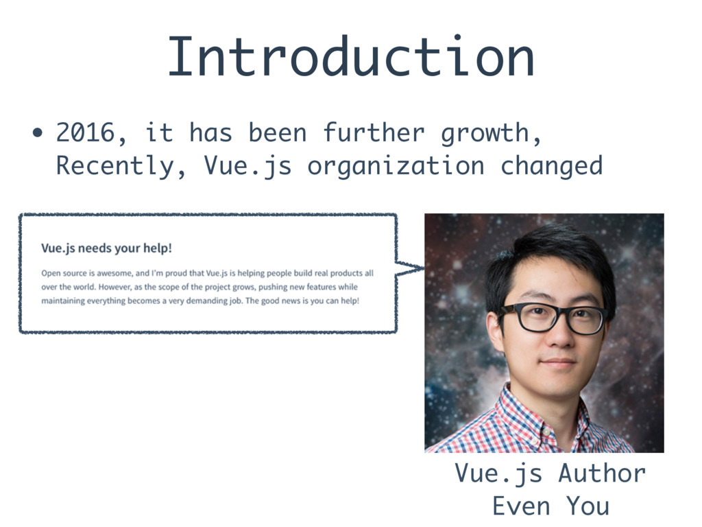 Introduction • 2016, it has been further growth...