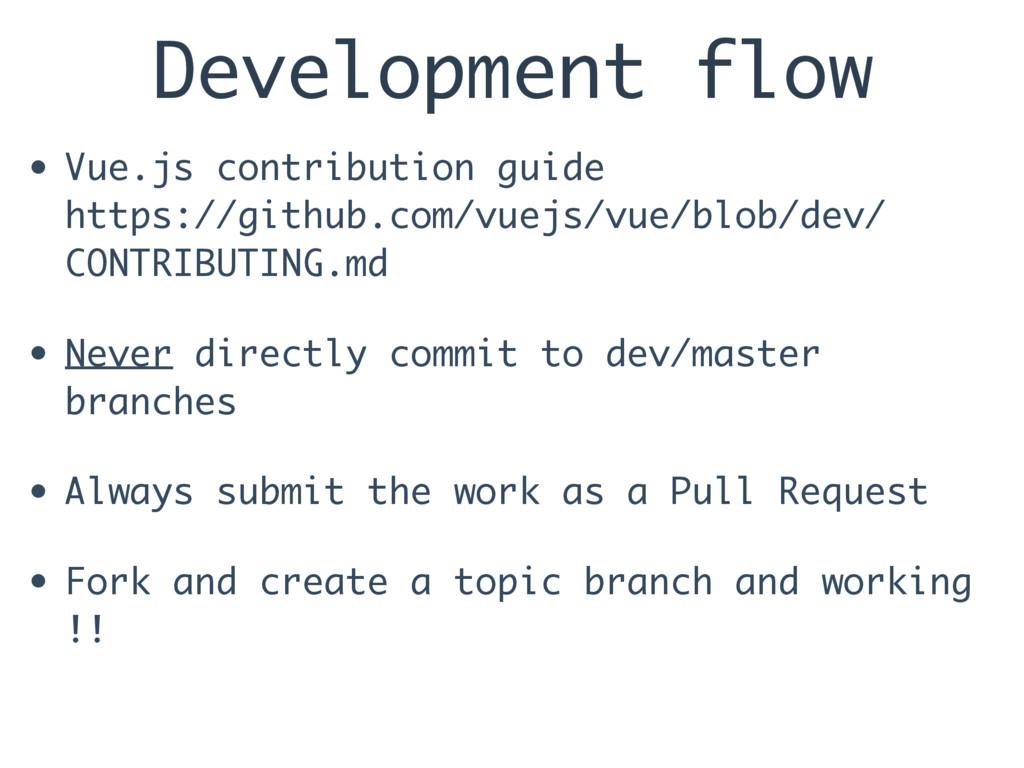 Development flow • Vue.js contribution guide h...