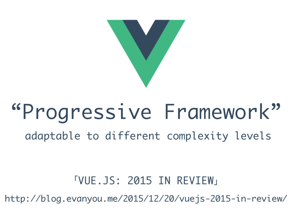 """Progressive Framework"" http://blog.evanyou.me/..."