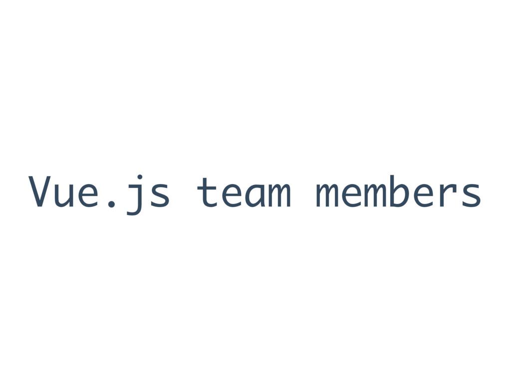 Vue.js team members