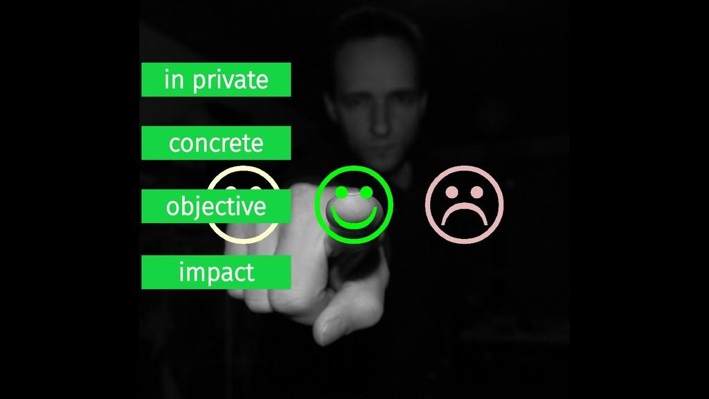 in private concrete objective impact