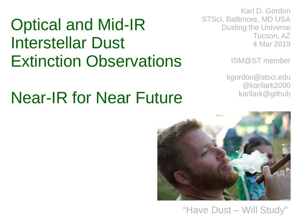 Optical and Mid-IR Interstellar Dust Extinction...