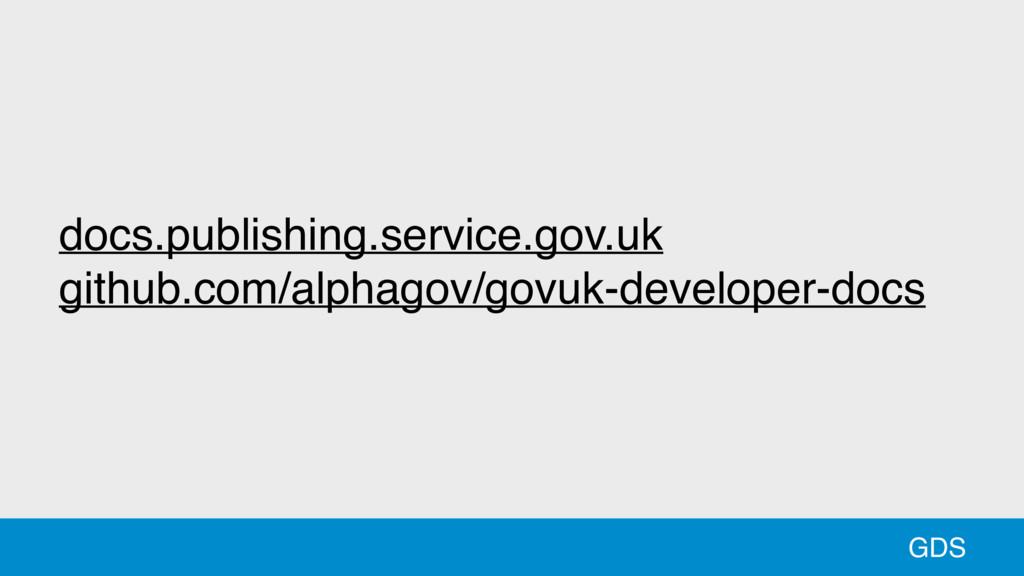 55 GDS docs.publishing.service.gov.uk github.co...