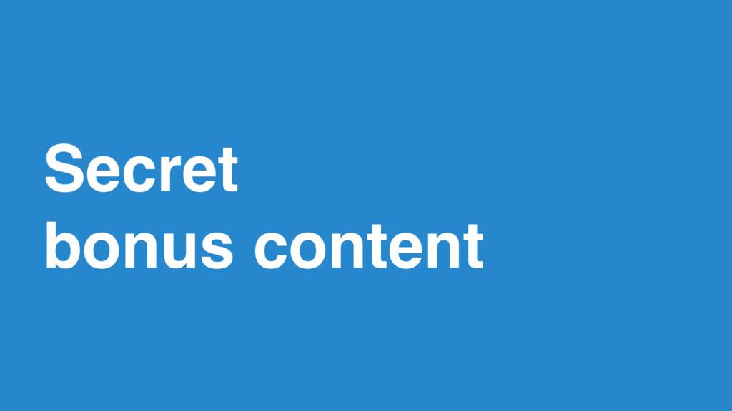 57 Secret  bonus content