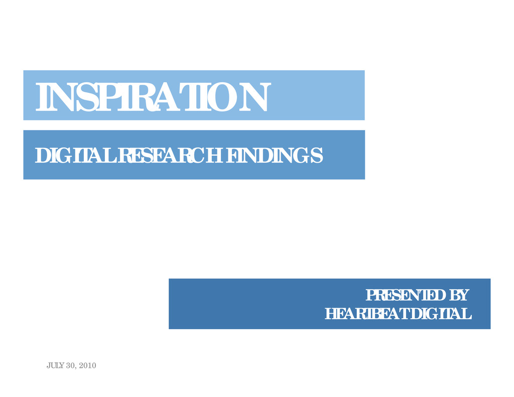 INSPIRATION DIGITAL RESEARCH FINDINGS PRESENTED...