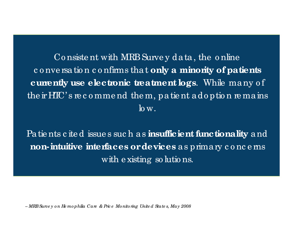 Consistent with MRB Survey data, the online con...