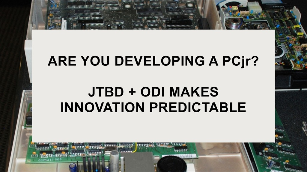 ARE YOU DEVELOPING A PCjr?