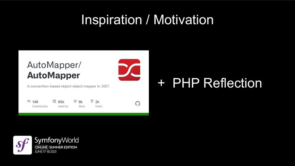 Inspiration / Motivation + PHP Reflection