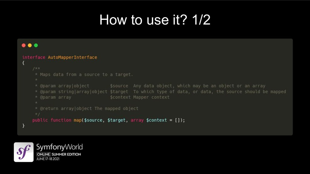 How to use it? 1/2