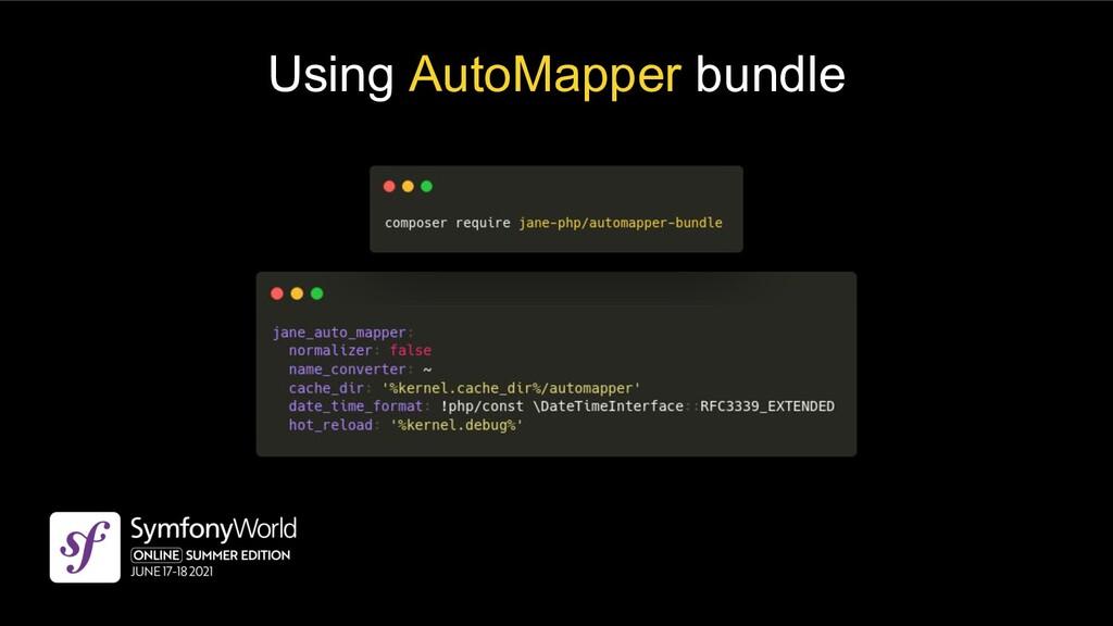 Using AutoMapper bundle