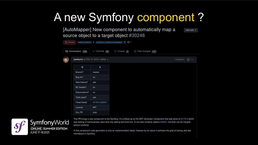 A new Symfony component ?