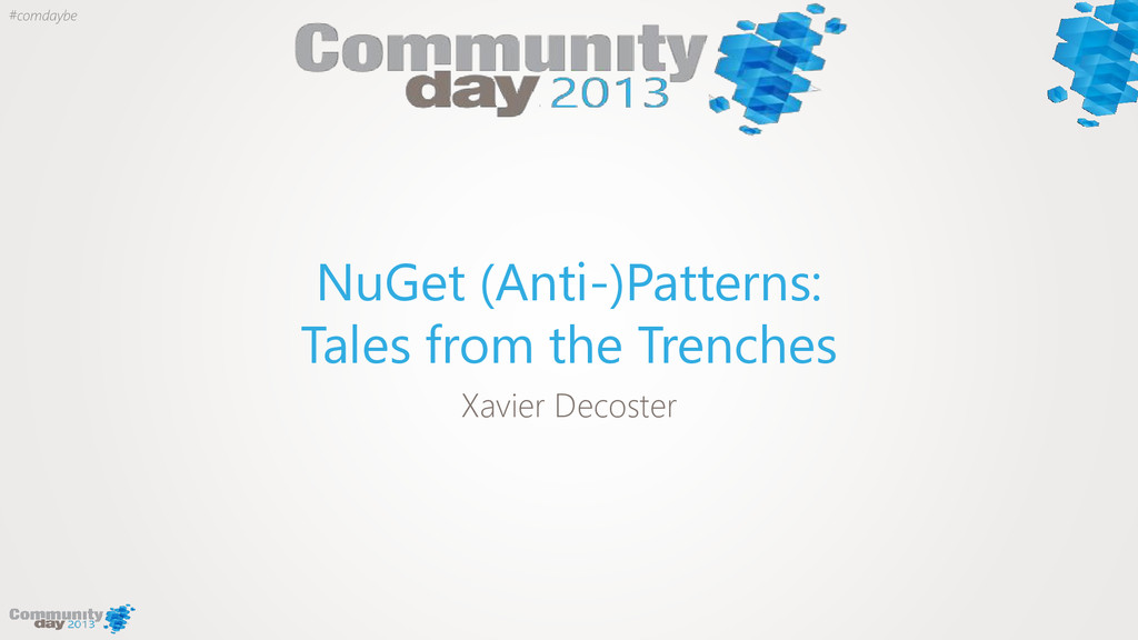 #comdaybe NuGet (Anti-)Patterns: Tales from the...