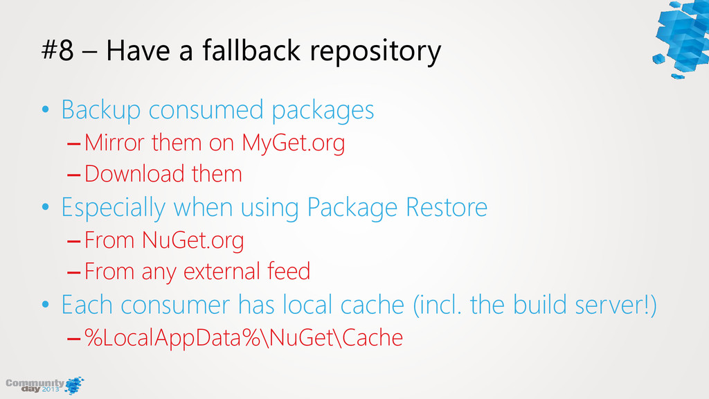 #8 – Have a fallback repository • Backup consum...