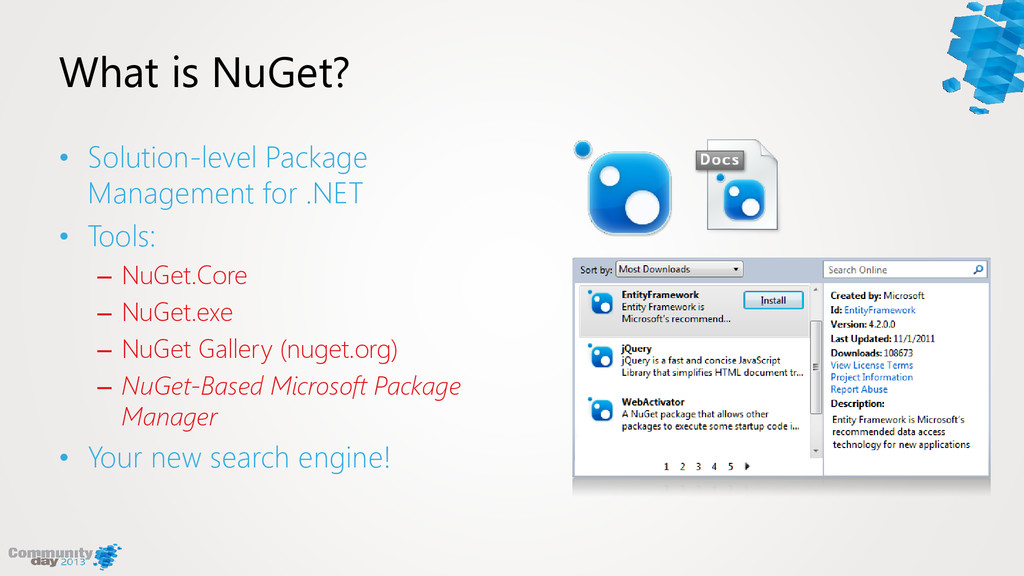 What is NuGet? • Solution-level Package Managem...