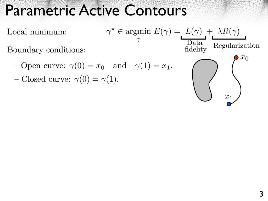 Parametric Active Contours 3 – Closed curve: (0...