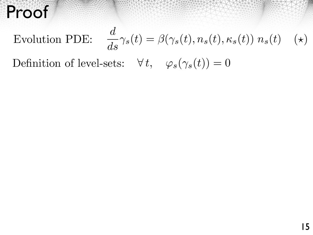 Proof 15 t, ⇥s ( s (t)) = 0 Definition of level-...