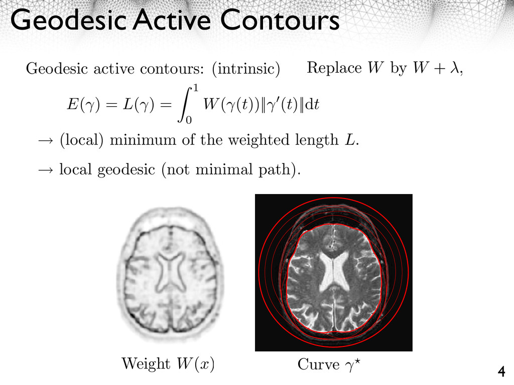 Geodesic Active Contours 4 Geodesic active cont...