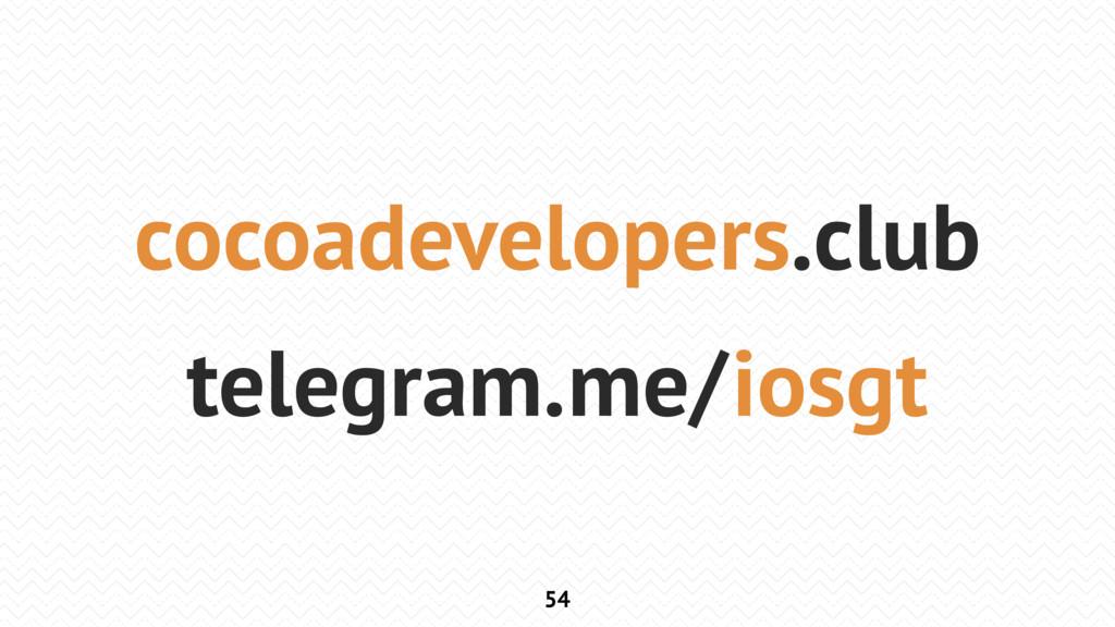 54 cocoadevelopers.club telegram.me/iosgt