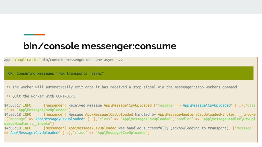bin/console messenger:consume