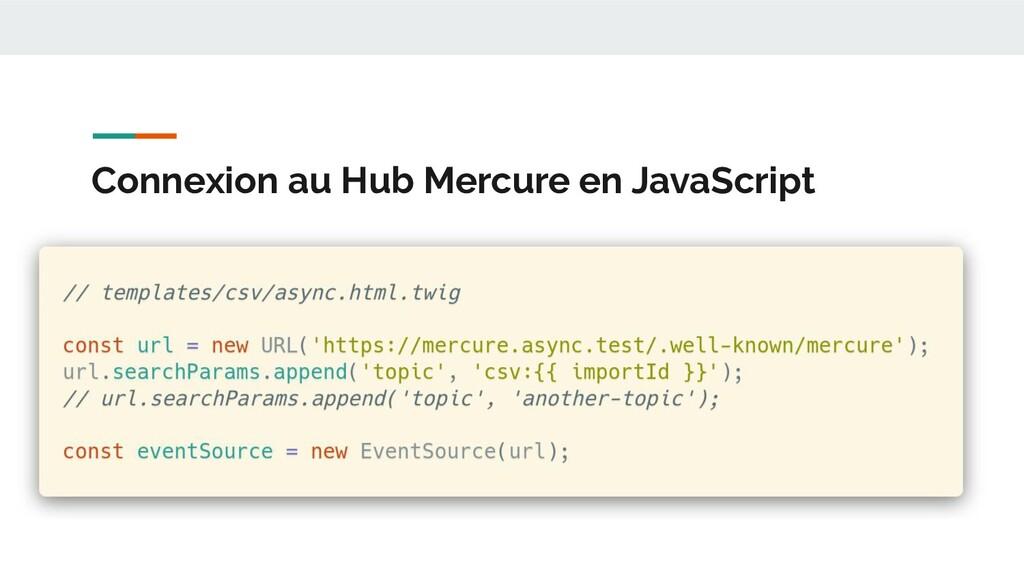 Connexion au Hub Mercure en JavaScript